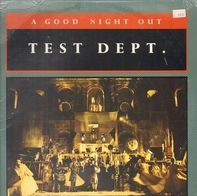 Test Dept. - A Good Night Out