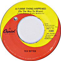 Tex Ritter - A Funny Thing Happened (On The Way To Miami) / The Governor And The Kid