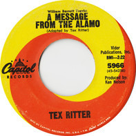 Tex Ritter - A Message From The Alamo / A Working Man's Prayer