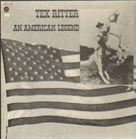 Tex Ritter - An American Legend