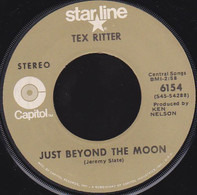 Tex Ritter - Just Beyond The Moon / I Dreamed Of A Hill-Billy Heaven