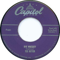 Tex Ritter - Rye Whiskey / Blood On The Saddle