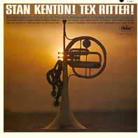 Tex Ritter / Stan Kenton - Stan Kenton! Tex Ritter!