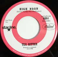 Tex Ritter - High Noon / Go On, Get Out