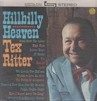 Tex Ritter - Hillbilly Heaven