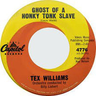 Tex Williams - Ghost Of A Honky Tonk Slave