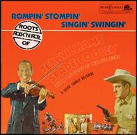 Tex Williams / Spade Cooley - Rompin', Stompin', Singin', Swingin'