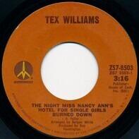 Tex Williams - The Night Miss Nancy Ann's Hotel For Single Girls Burned Down