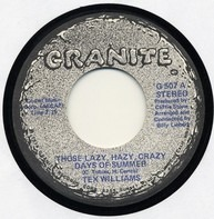 Tex Williams - Those Lazy, Hazy, Crazy Days Of Summer / Nowhere West Virginia