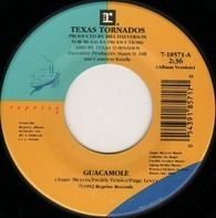 Texas Tornados - Guacamole / Hangin' On By A Thread