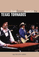 Texas Tornados - Live From Austin,TX
