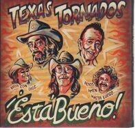 Texas Tornados - ¡Está Bueno!