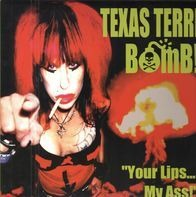 Texas Terri - Your Lips... My Ass!
