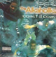 Tha Alkaholiks - Coast II Coast
