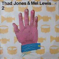 Thad Jones & Mel Lewis - Thad Jones & Mel Lewis 2
