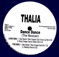 Thalia, Thalía - Dance Dance (The Mexican)