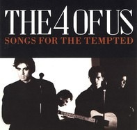 The 4 Of Us - Songs for the Tempted