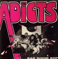 The Adicts - Bar Room Bop