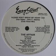 The Affair - Please Don't Break My Heart