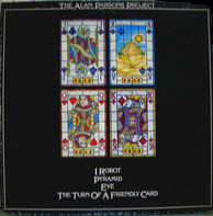The Alan Parsons Project - I Robot / Pyramid / Eve / The Turn Of A Friendly Card