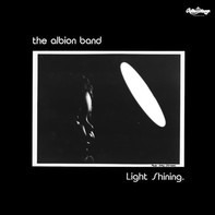 The Albion Band - Light Shining