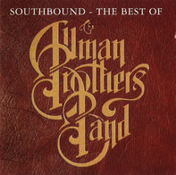 The Allman Brothers Band - Southbound - The Best Of The Allman Brothers Band