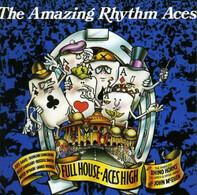 The Amazing Rhythm Aces - Full House / Aces High