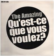 The Amazing - Qu'Est-Ce Que Vous Voulez?