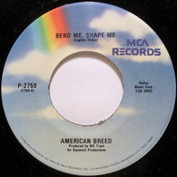 American Breed - Bend Me, Shape Me / Step Out Of Your Mind