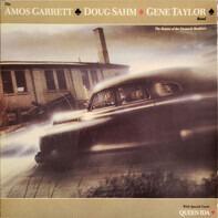 Amos Garrett, Doug Sahm, Gene Taylor Band - The Return of the Formerly Brothers