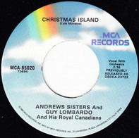 The Andrews Sisters And Guy Lombardo And His Royal Canadians - Christmas Island / Winter Wonderland