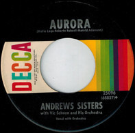 The Andrews Sisters with Vic Schoen And His Orchestra - Aurora / Rum And Coca-Cola
