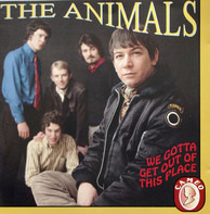 The Animals - We Gotta Get Out Of This Place