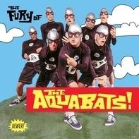 The Aquabats! - The Fury Of The Aquabats! (exp.2918 Remaster)