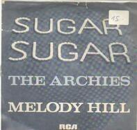 The Archies - Sugar, Sugar / Melody Hill