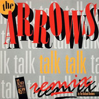 The Arrows - Talk Talk (Remix)