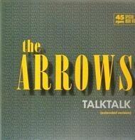 The Arrows - Talk Talk