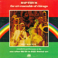 The Art Ensemble Of Chicago - Bap-Tizum
