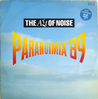 The Art Of Noise - Paranoimia '89
