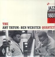 The Art Tatum -  Ben Webster Quartet - Quartet
