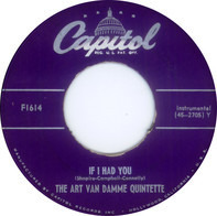 The Art Van Damme Quintet - Dark Eyes / If I Had You