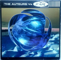 The Auteurs Vs µ-Ziq - The Auteurs Vs µ-Ziq