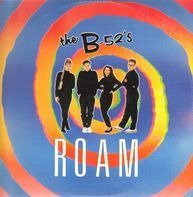 The B-52's - Roam