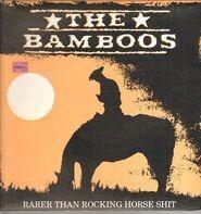 The Bamboos - Rarer Than Rocking Horse Shit