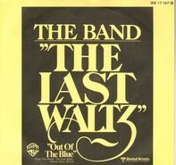 The Band - Theme From The Last Waltz/Out Of The Blue
