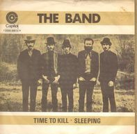 The Band - Time To Kill