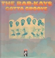 The Bar-Kays - Gotta Groove