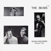 The Bears - Aches And Pains (Myopic Mix)