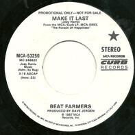The Beat Farmers - Make It Last