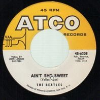 The Beatles - Ain't She Sweet / Nobody's Child